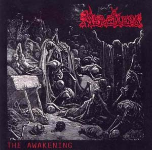 MERCILESS – The Awakening